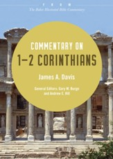 Commentary on 1-2 Corinthians: From The Baker Illustrated Bible Commentary - eBook