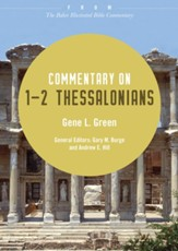 Commentary on 1-2 Thessalonians: From The Baker Illustrated Bible Commentary - eBook