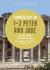 Commentary on 1-2 Peter and Jude: From The Baker Illustrated Bible Commentary - eBook