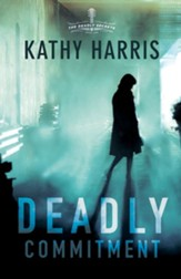 Deadly Commitment: A Novel - eBook