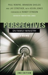 Perspectives on Family Ministry: 3 Views - eBook