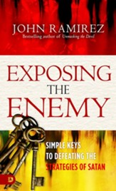 Exposing the Enemy: Simple Keys to Defeating the Strategies of Satan - eBook