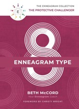 The Enneagram Type 8: The Protective Challenger - eBook