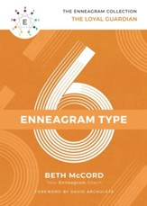 The Enneagram Type 6: The Loyal Guardian - eBook