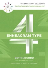 The Enneagram Type 4: The Romantic Individualist - eBook