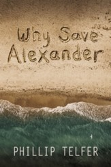 Why Save Alexander - eBook