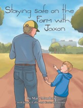 Staying Safe on the Farm with Jaxon - eBook