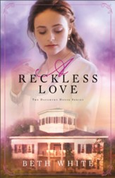 A Reckless Love (Daughtry House Book #3) - eBook