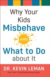 Why Your Kids Misbehave-and What to Do about It - eBook