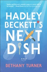 Hadley Beckett's Next Dish - eBook