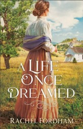 A Life Once Dreamed - eBook