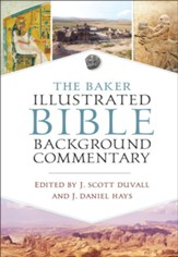 The Baker Illustrated Bible Background Commentary - eBook