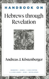 Handbook on Hebrews through Revelation (Handbooks on the New Testament) - eBook