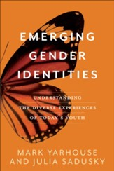 Emerging Gender Identities: Understanding the Diverse Experiences of Today's Youth - eBook