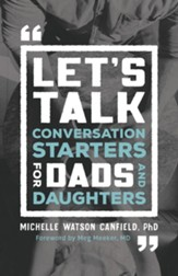 Let's Talk: Conversation Starters for Dads and Daughters - eBook
