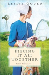 Piecing It All Together (Plain Patterns Book #1) - eBook