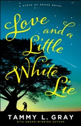 Love and a Little White Lie (State of Grace) - eBook