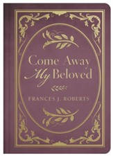 Come Away My Beloved - eBook