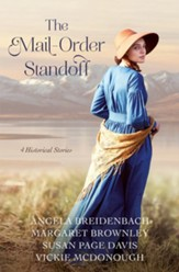 The Mail-Order Standoff: 4 Historical Stories - eBook