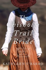 The Chisholm Trail Bride - eBook