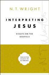 Interpreting Jesus: Essays on the Gospels - eBook