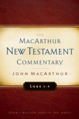 Luke 1-5: MacArthur New Testament Commentary - eBook