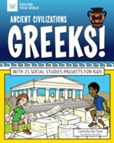 Ancient Civilizations: Greeks!: With 25 Social Studies Projects for Kids - eBook