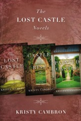 The Lost Castle Novels: The Lost Castle, Castle on the Rise, The Painted Castle / Digital original - eBook
