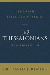 1 and 2 Thessalonians: The Call to a Holy Life - eBook