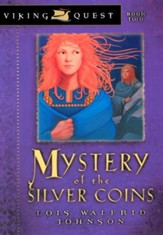 Mystery of the Silver Coins - eBook Viking Quest Series #2