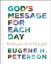 God's Message for Each Day: Wisdom from the Word of God - eBook