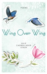 Wing Over Wing: Poems - eBook