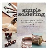 Simple Soldering: A Beginner's Guide to Jewelry Making - eBook