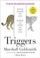 Triggers: Creating Behavior That Lasts-Becoming the Person You Want to Be - eBook