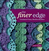 The Finer Edge: Crocheted Trims, Motifs & Borders - eBook