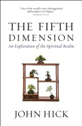 The Fifth Dimension: An Exploration of the Spiritual Realm - eBook