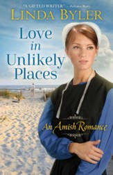 Love in Unlikely Places: An Amish Romance - eBook