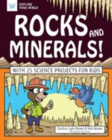 Rocks and Minerals!: With 25 Science  Projects for Kids - eBook