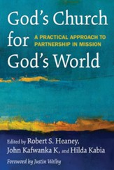 God's Church for God's World: A Practical Approach to Partnership in Mission - eBook