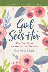 God Sees Her: 365 Devotions for Women by Women - eBook
