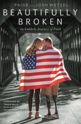 Beautifully Broken: An Unlikely Journey of Faith - eBook