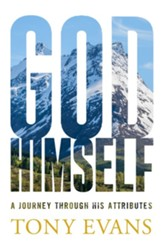 God, Himself: A Journey through His Attributes - eBook