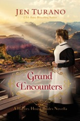 Grand Encounters (A Harvey House Brides Novella) - eBook