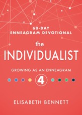 The Individualist: Growing as an Enneagram 4 - eBook