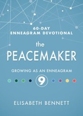 The Peacemaker: Growing as an Enneagram 9 - eBook