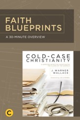 A 30-Minute Overview of Cold-Case Christianity: A Homicide Detective Investigates the Claims of the Gospels - eBook