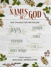 The Names of God - Women's Bible Study Participant Workbook - eBook [ePub]: His Character Revealed - eBook