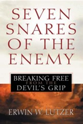 Seven Snares of the Enemy: Breaking Free From the Devil's Grip - eBook