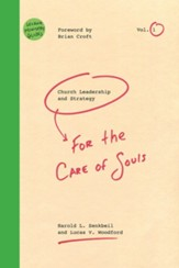 Church Leadership & Strategy: For the Care of Souls - eBook