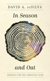 In Season and Out: Sermons for the Christian Year - eBook